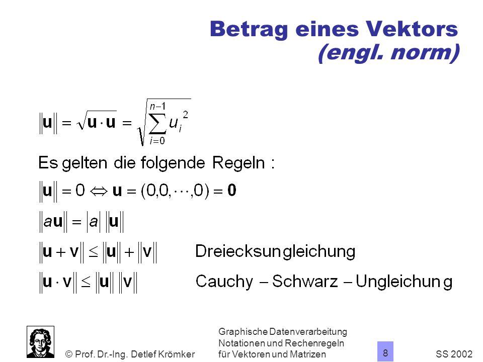Norm Eines Vektors Berechnen : graphische datenverarbeitung ppt video online herunterladen ~ Themetempest.com Abrechnung