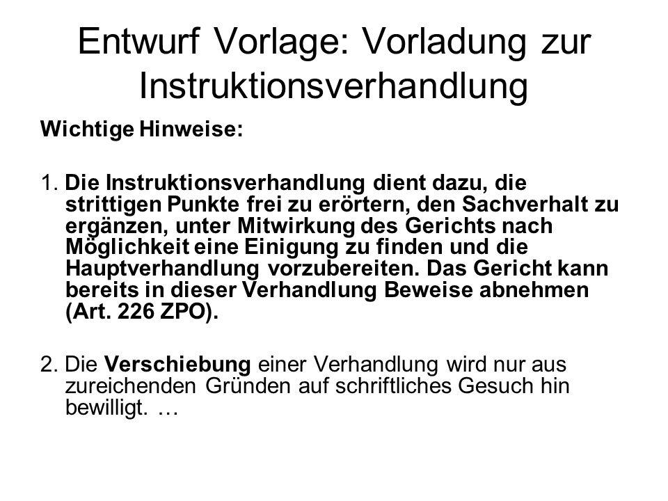 Entwurf Vorlage: Vorladung zur Instruktionsverhandlung