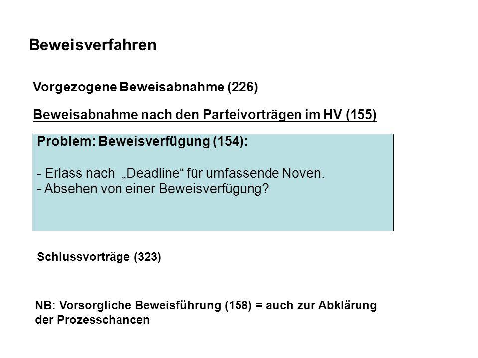 Beweisverfahren Vorgezogene Beweisabnahme (226)
