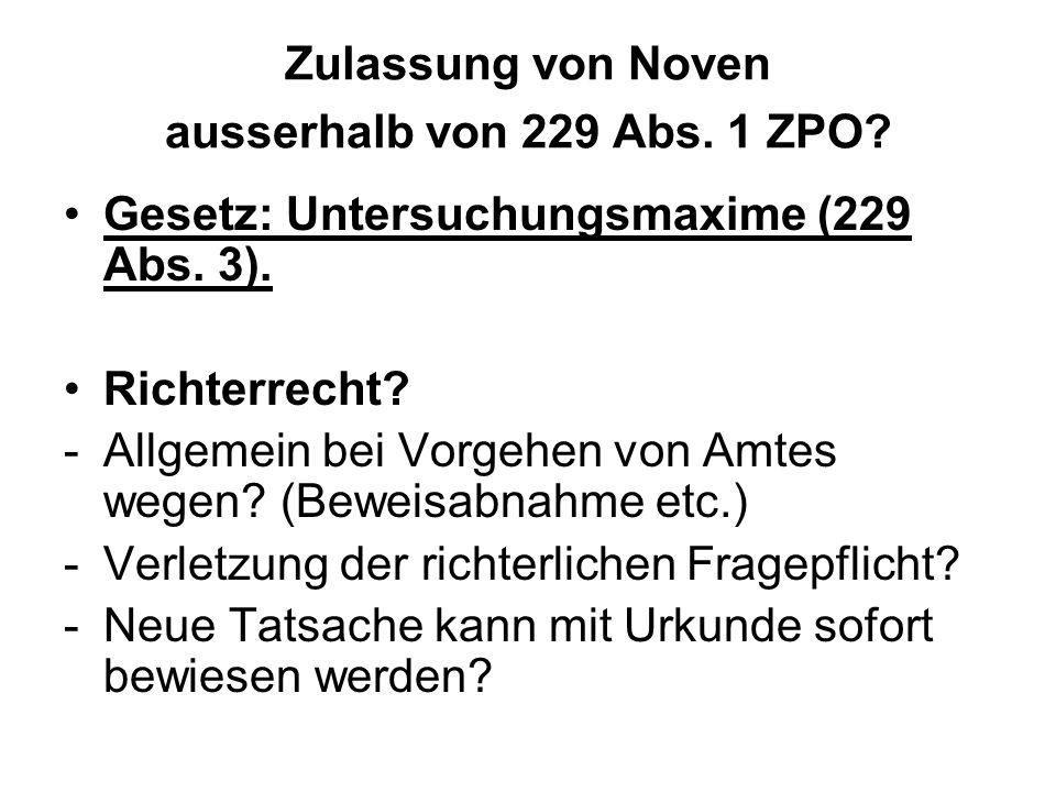 Zulassung von Noven ausserhalb von 229 Abs. 1 ZPO