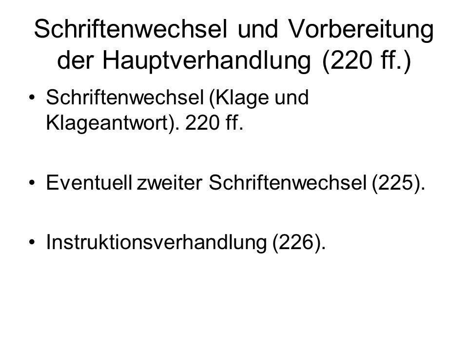 Schriftenwechsel und Vorbereitung der Hauptverhandlung (220 ff.)