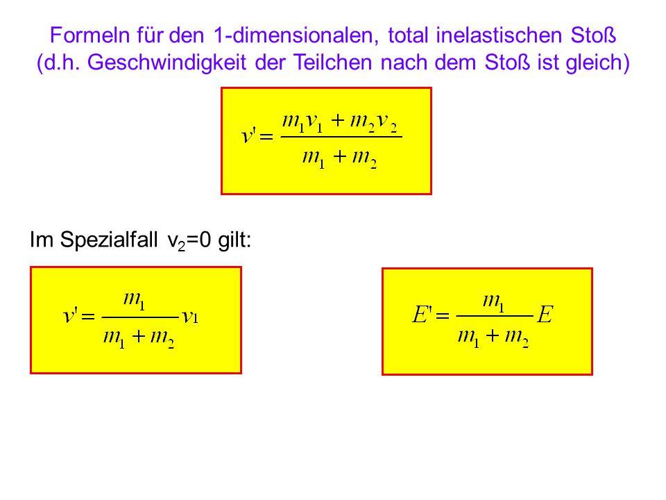 Formeln für den 1-dimensionalen, total inelastischen Stoß