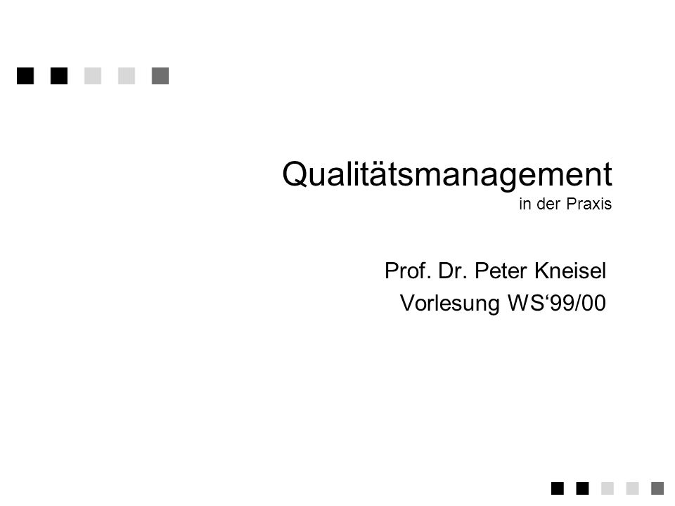 Qualitätsmanagement in der Praxis