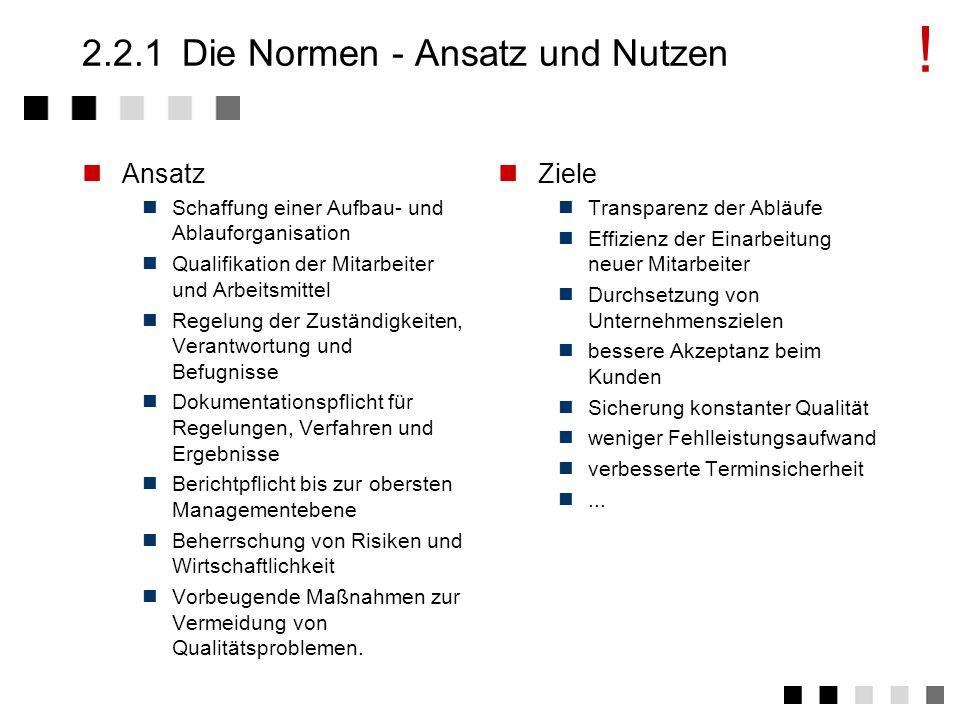 2.2.1 Die Normen - Ansatz und Nutzen