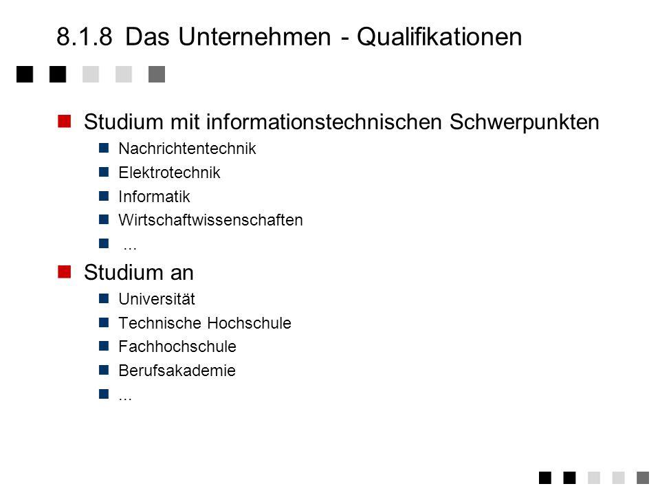 8.1.8 Das Unternehmen - Qualifikationen