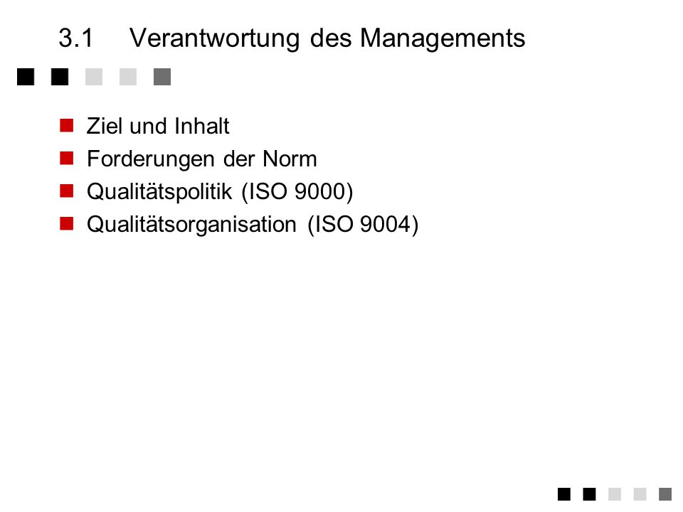 3.1 Verantwortung des Managements