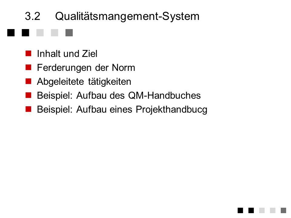 3.2 Qualitätsmangement-System
