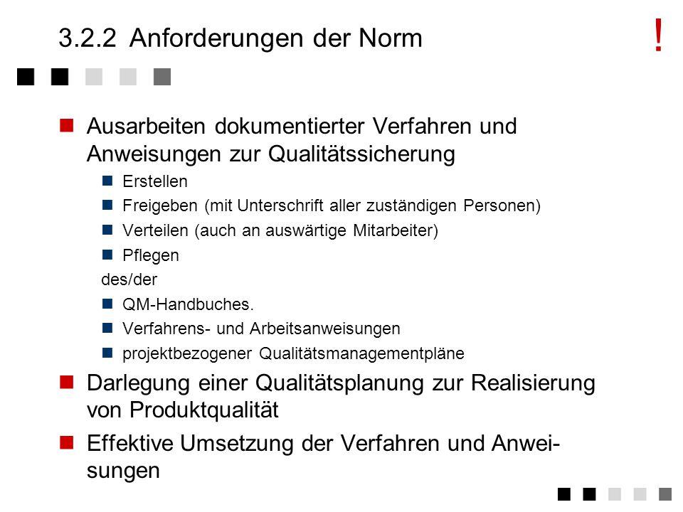 3.2.2 Anforderungen der Norm