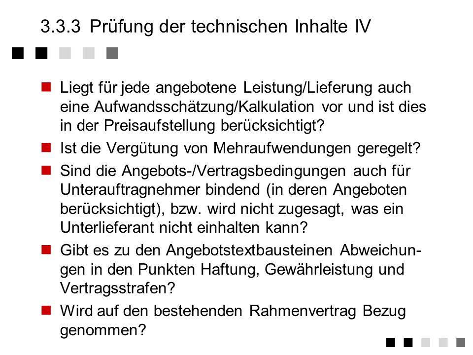 3.3.3 Prüfung der technischen Inhalte IV