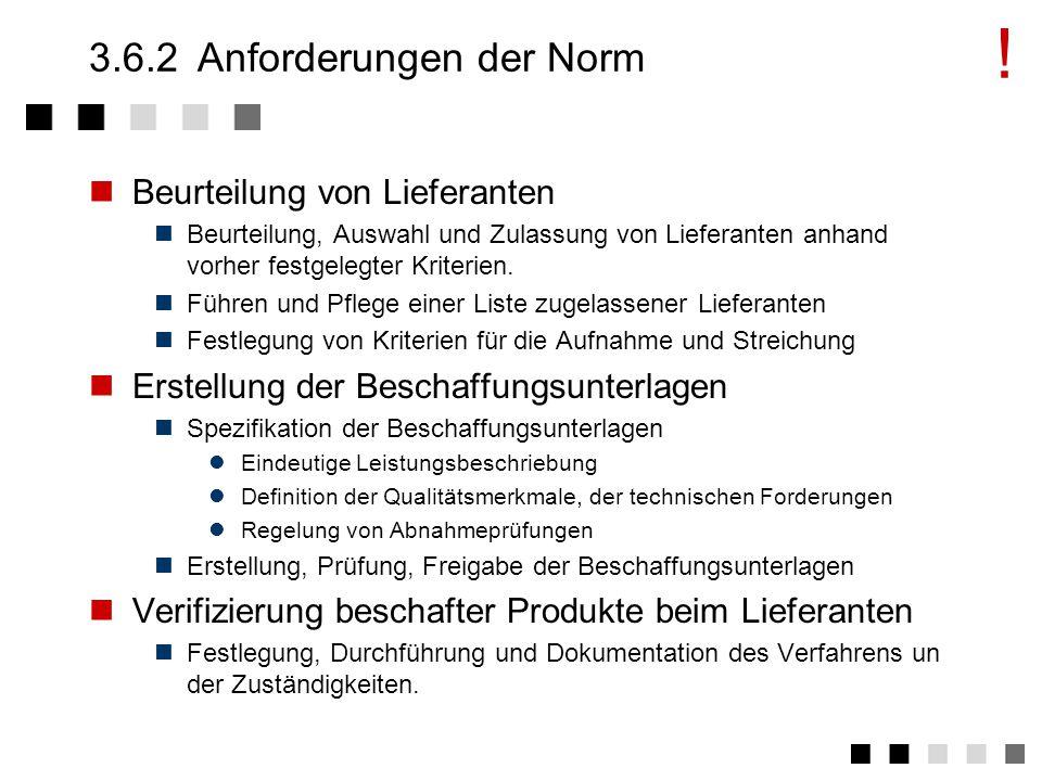 3.6.2 Anforderungen der Norm