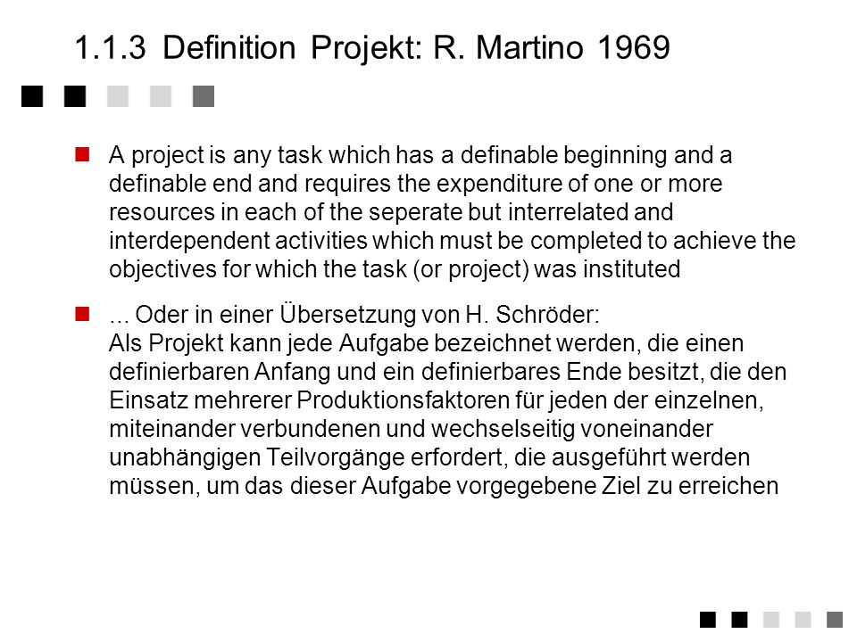 1.1.3 Definition Projekt: R. Martino 1969