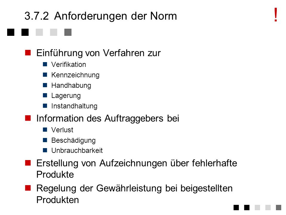 3.7.2 Anforderungen der Norm