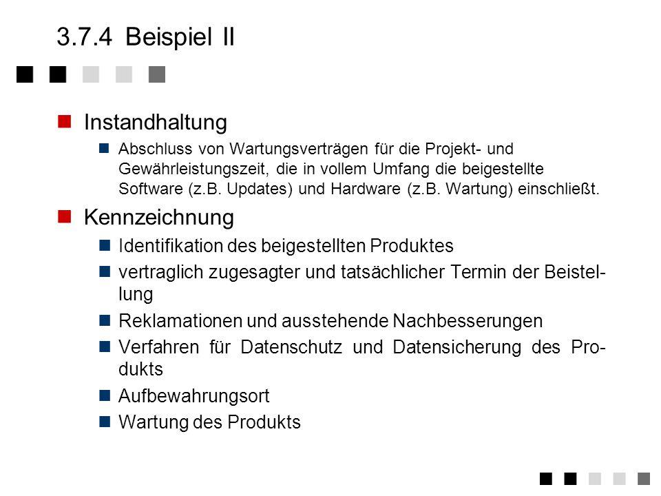 3.7.4 Beispiel II Instandhaltung Kennzeichnung