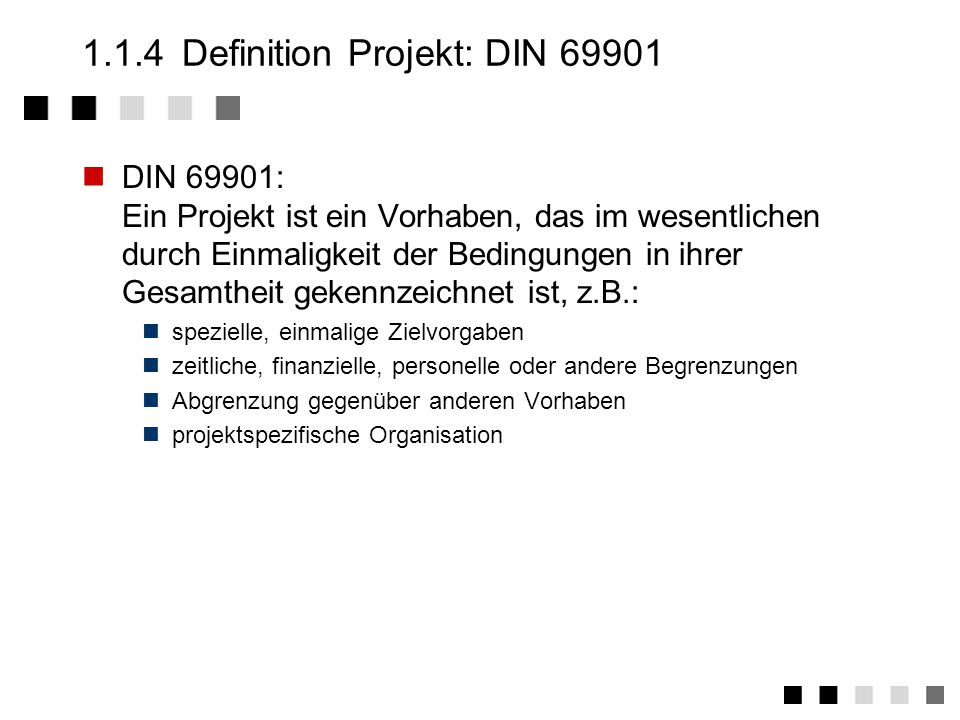1.1.4 Definition Projekt: DIN 69901