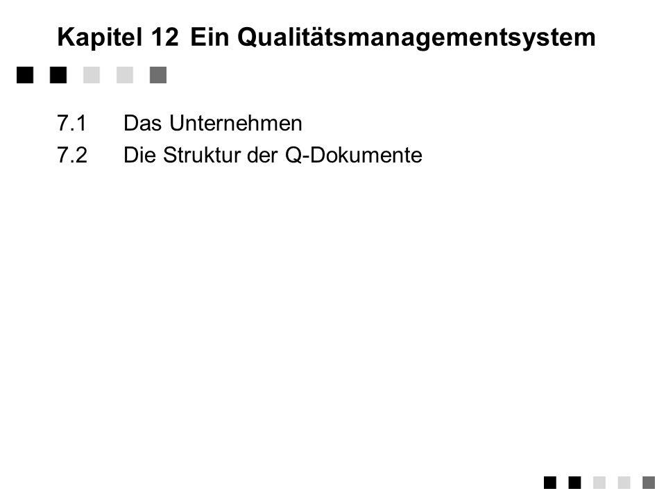 Kapitel 12 Ein Qualitätsmanagementsystem