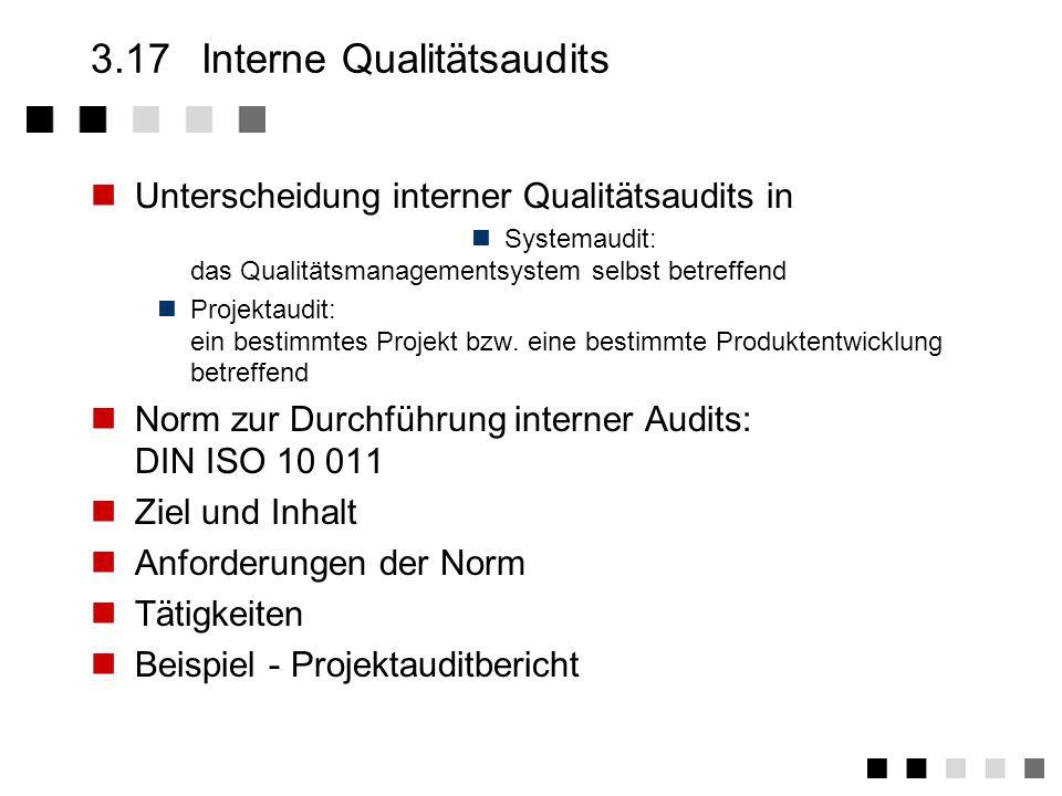 3.17 Interne Qualitätsaudits