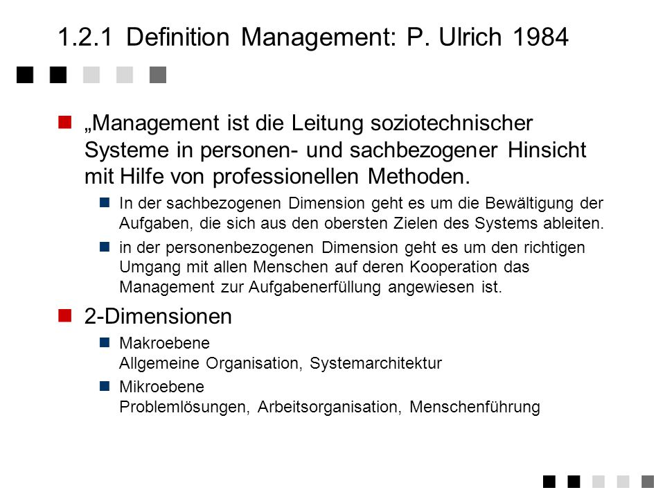 1.2.1 Definition Management: P. Ulrich 1984