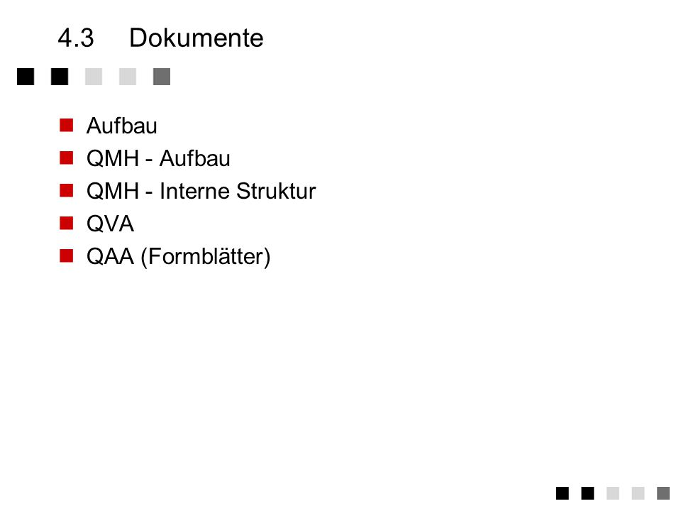 4.3 Dokumente Aufbau QMH - Aufbau QMH - Interne Struktur QVA