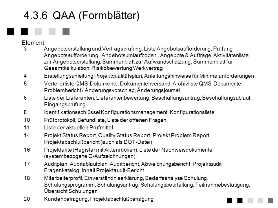 4.3.6 QAA (Formblätter) Element