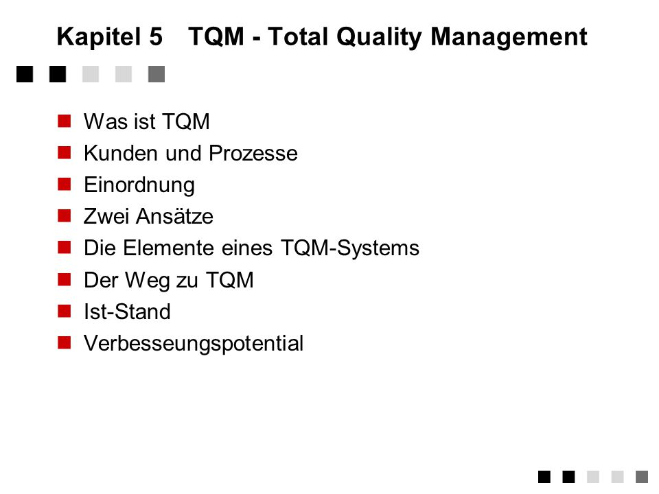 Kapitel 5 TQM - Total Quality Management