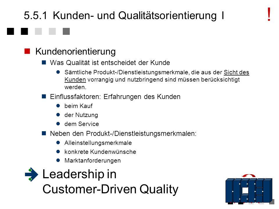 5.5.1 Kunden- und Qualitätsorientierung I