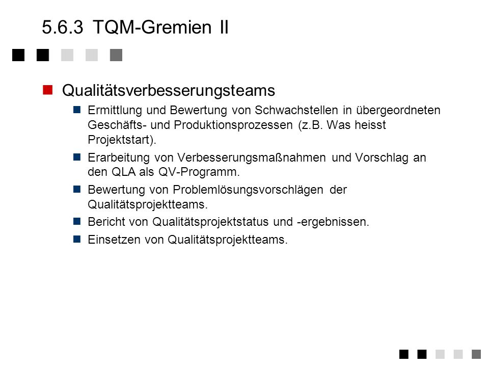 5.6.3 TQM-Gremien II Qualitätsverbesserungsteams
