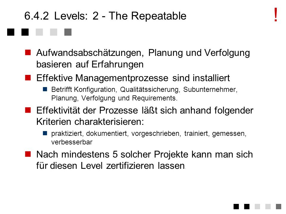 6.4.2 Levels: 2 - The Repeatable
