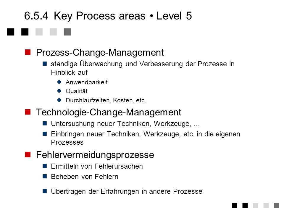 6.5.4 Key Process areas • Level 5