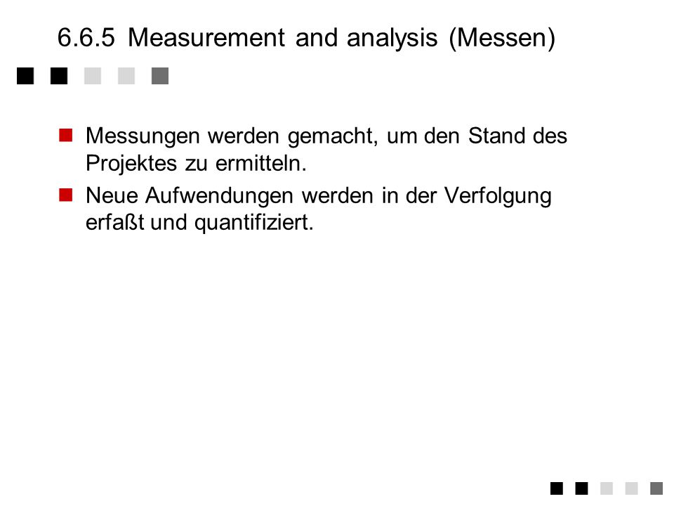 6.6.5 Measurement and analysis (Messen)