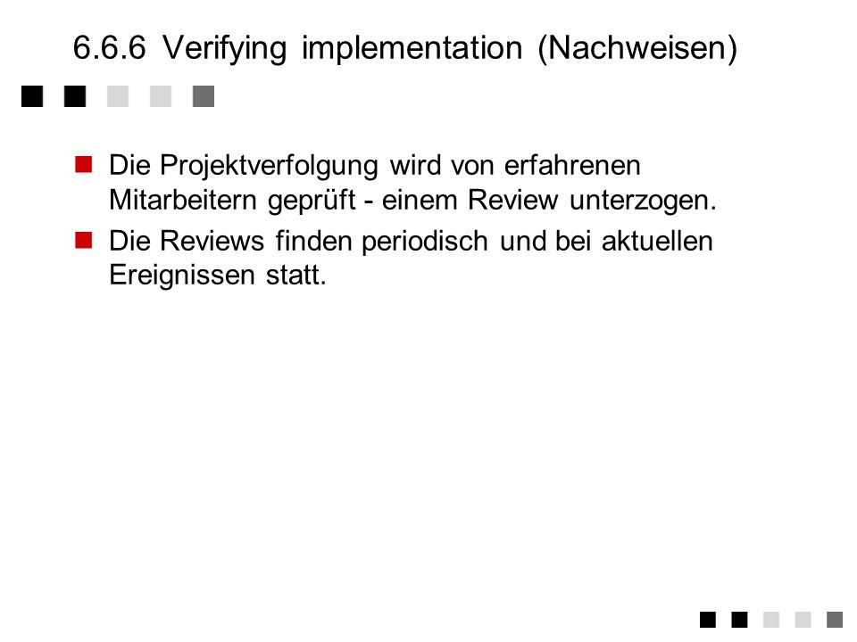 6.6.6 Verifying implementation (Nachweisen)