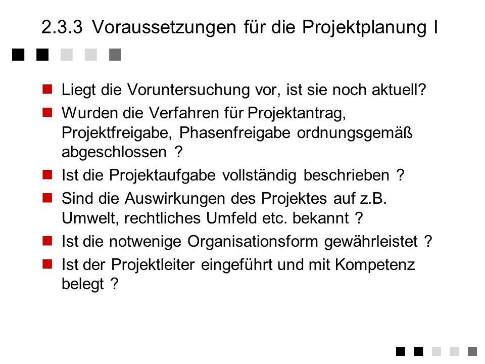 2.3.3 Voraussetzungen für die Projektplanung I