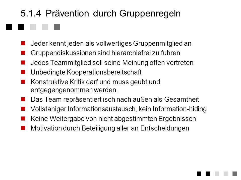 5.1.4 Prävention durch Gruppenregeln
