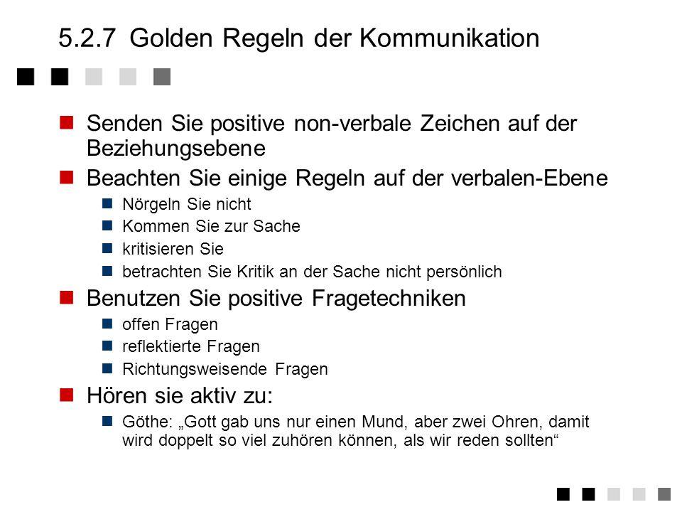 5.2.7 Golden Regeln der Kommunikation