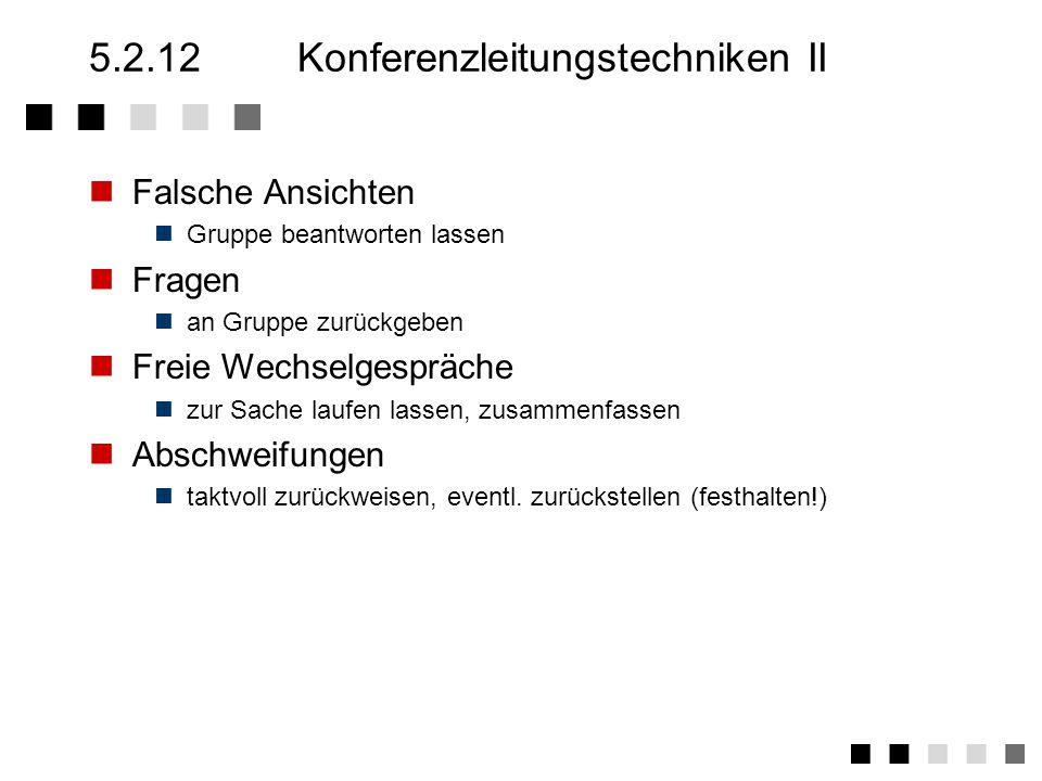 5.2.12 Konferenzleitungstechniken II