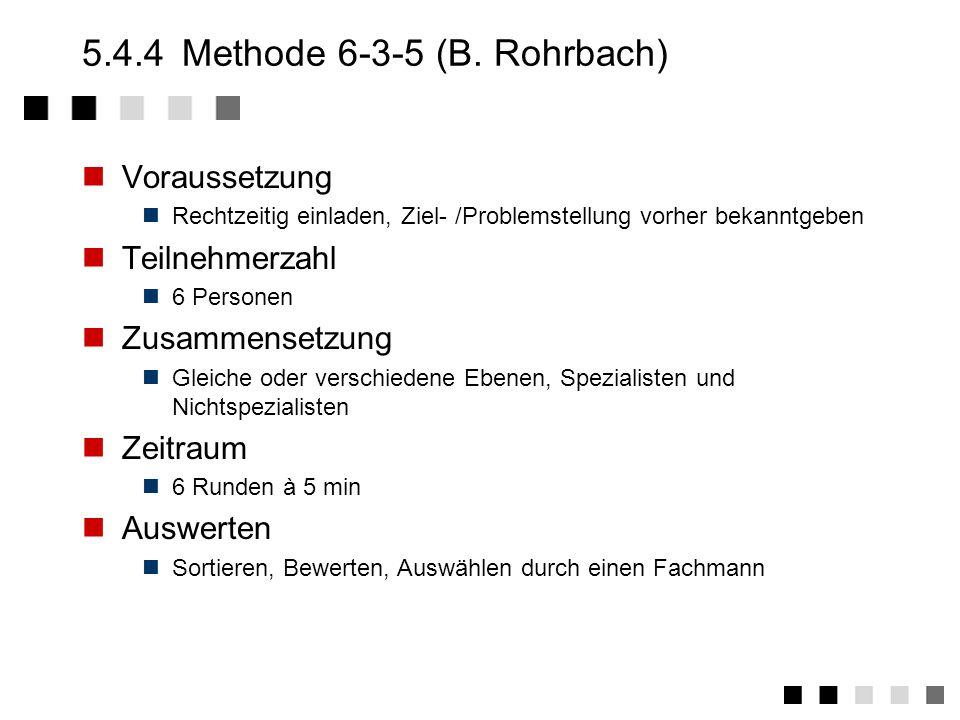 5.4.4 Methode 6-3-5 (B. Rohrbach)