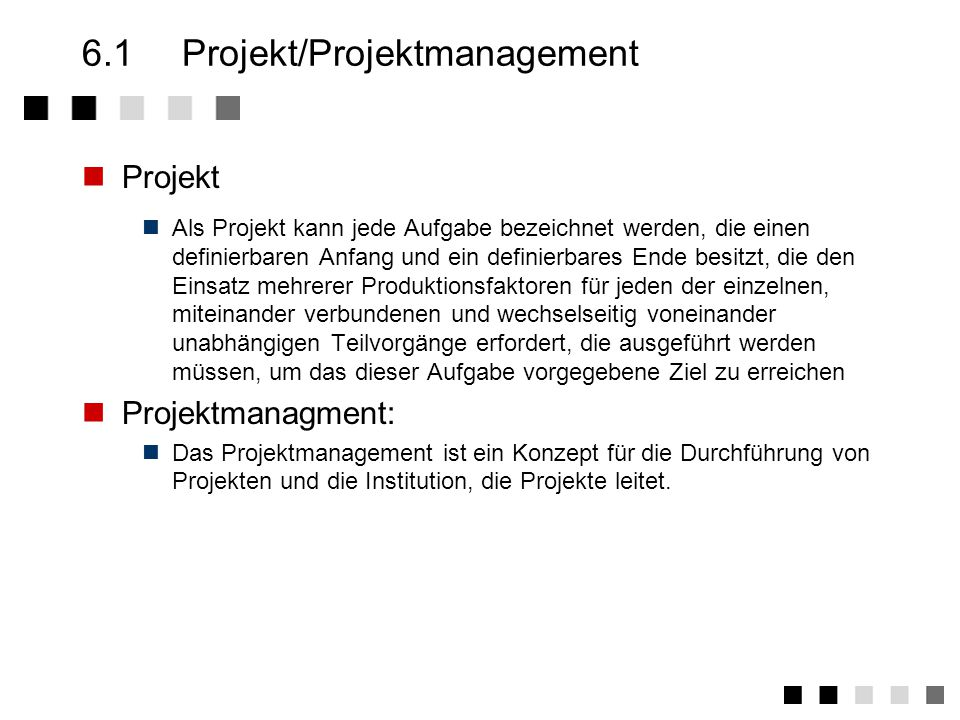 6.1 Projekt/Projektmanagement