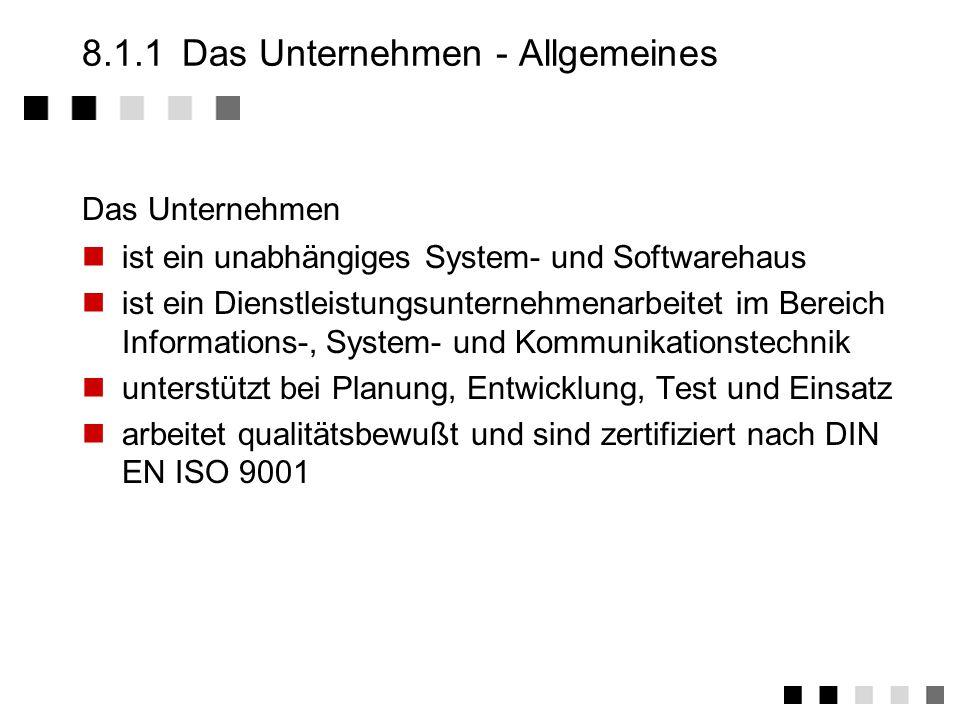 8.1.1 Das Unternehmen - Allgemeines