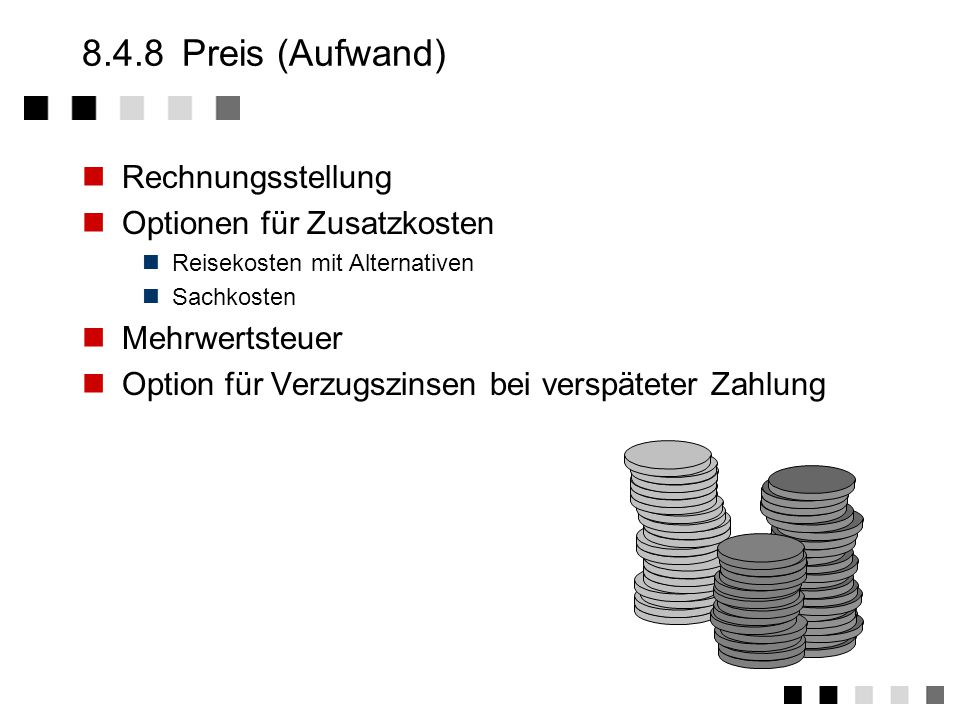 8.4.8 Preis (Aufwand) Rechnungsstellung Optionen für Zusatzkosten