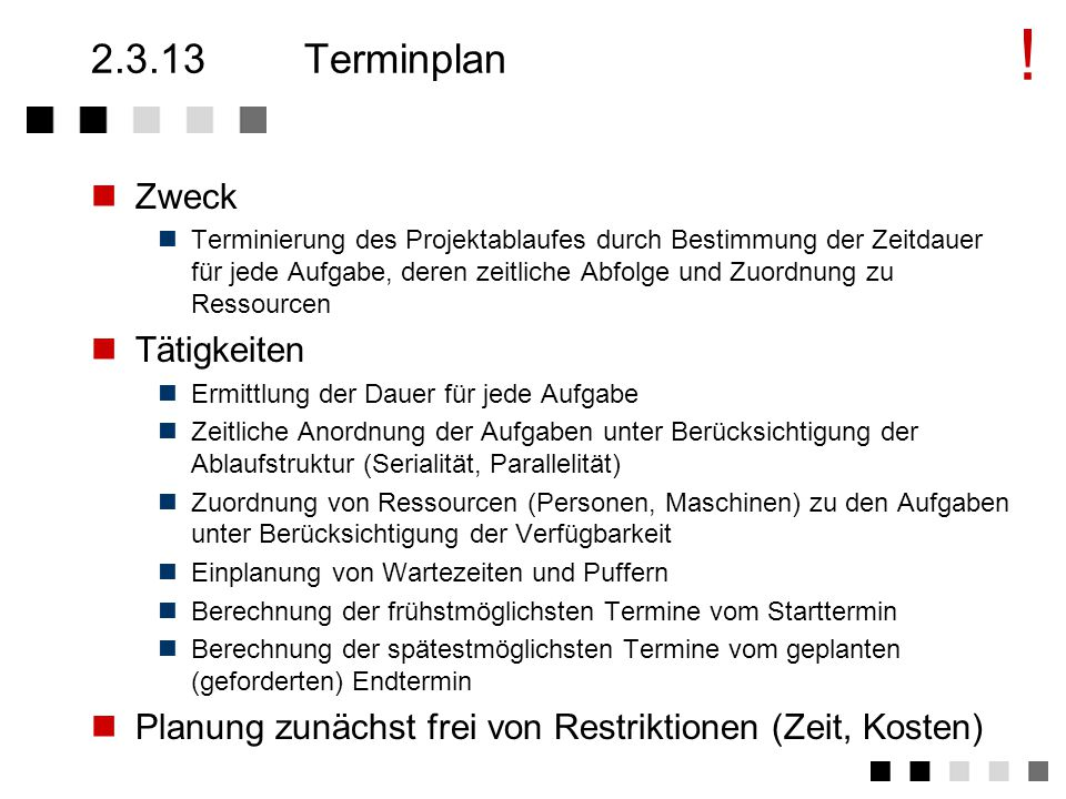 ! 2.3.13 Terminplan Zweck Tätigkeiten