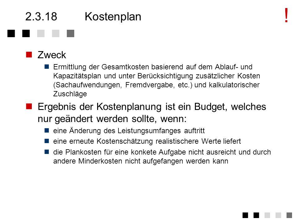 ! 2.3.18 Kostenplan. Zweck.
