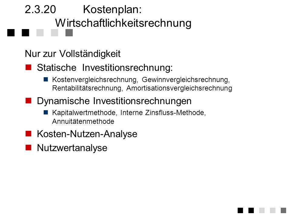2.3.20 Kostenplan: Wirtschaftlichkeitsrechnung