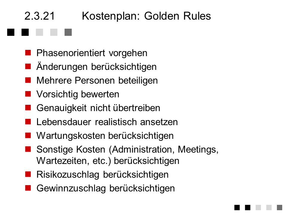 2.3.21 Kostenplan: Golden Rules