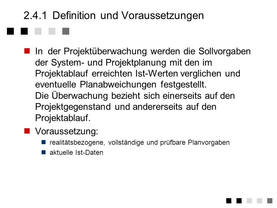 2.4.1 Definition und Voraussetzungen