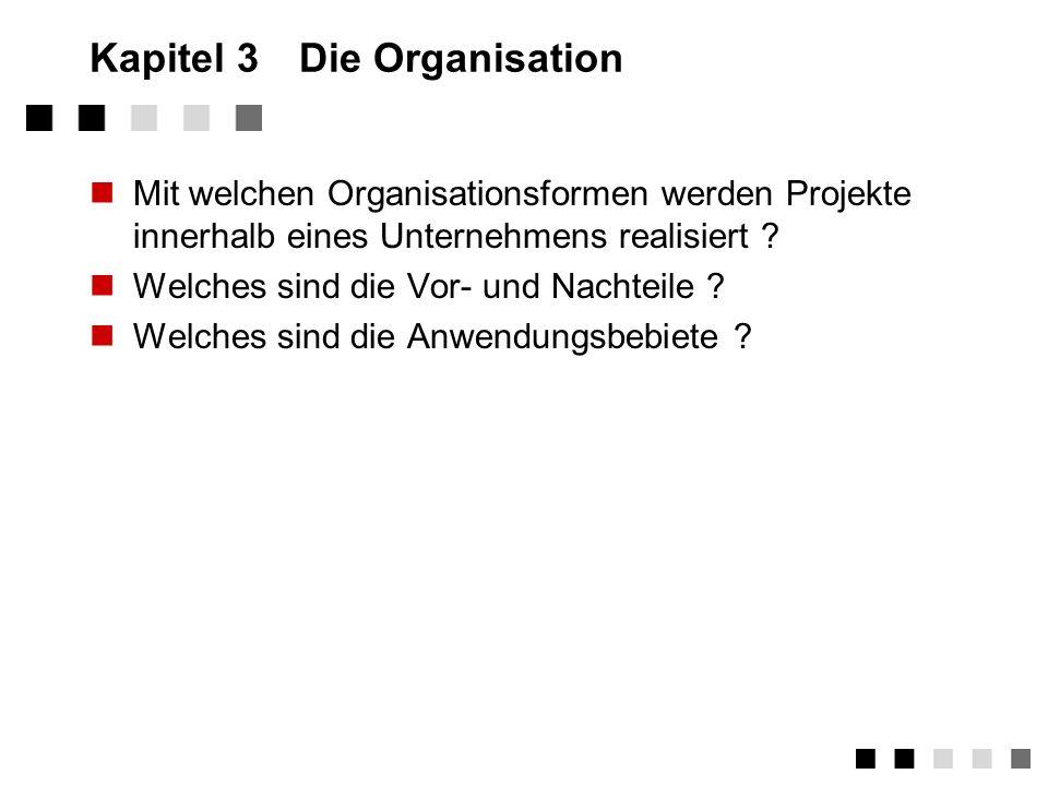 Kapitel 3 Die Organisation
