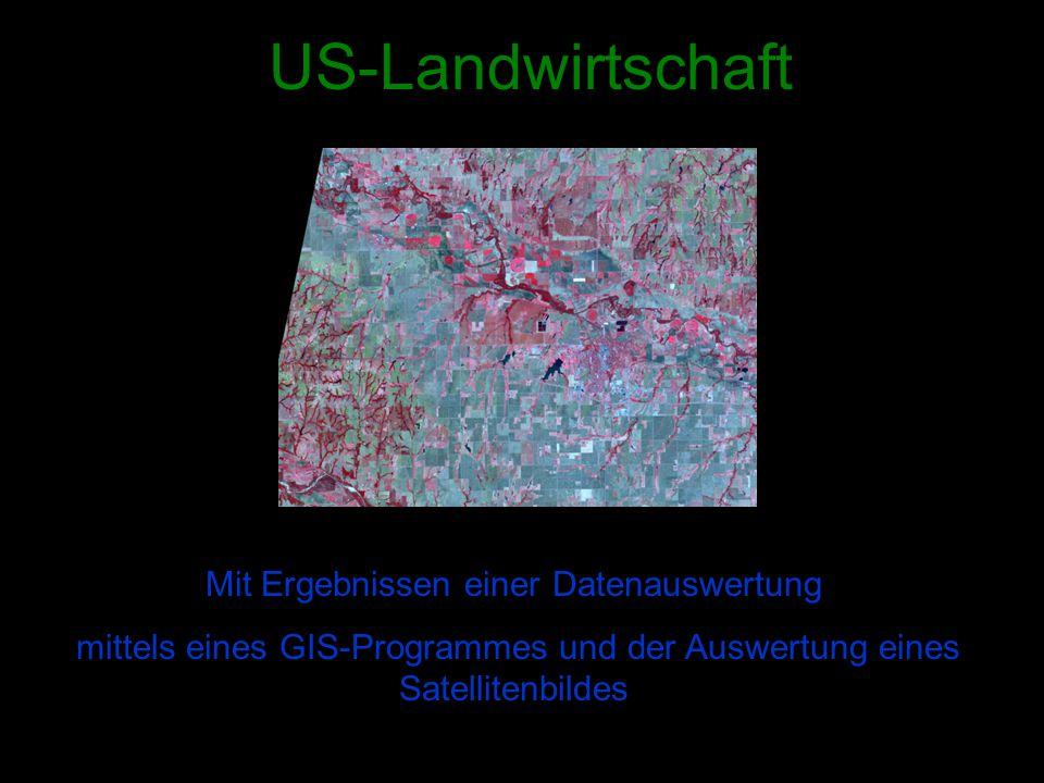 US-Landwirtschaft Mit Ergebnissen einer Datenauswertung