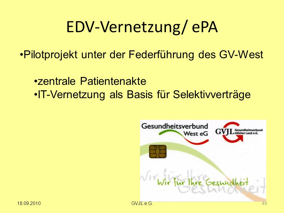 EDV-Vernetzung/ ePA Pilotprojekt unter der Federführung des GV-West