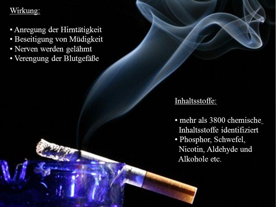Tabak Wirkung: Anregung der Hirntätigkeit Beseitigung von Müdigkeit
