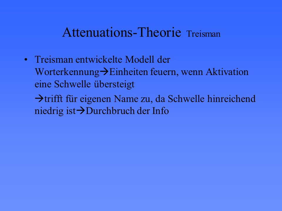 Attenuations-Theorie Treisman