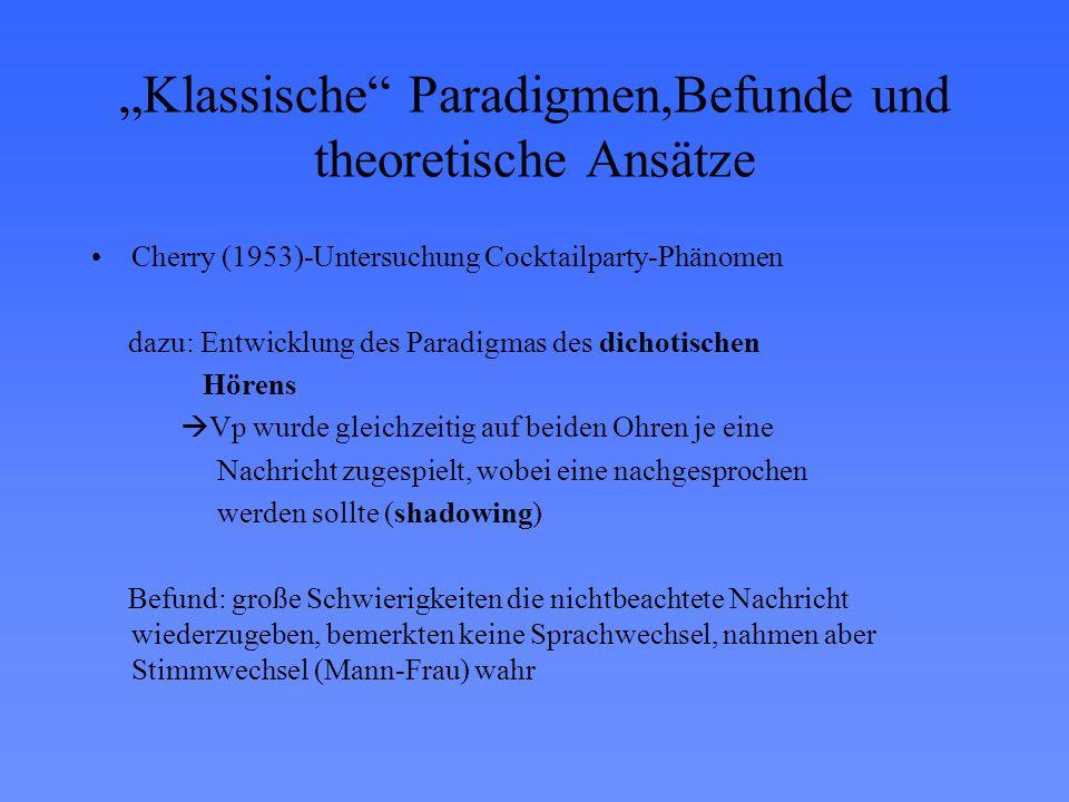 """""""Klassische Paradigmen,Befunde und theoretische Ansätze"""