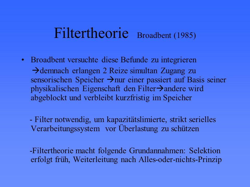Filtertheorie Broadbent (1985)